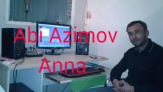 Abi Azimov.Anna 2017
