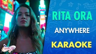 Rita Ora   Anywhere (Karaoke) | CantoYo