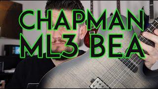 Chapman ML3 BEA Guitar Review - Crazy Specs, Crazy MSRP
