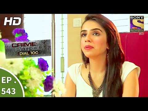 Crime Patrol Dial 100 क र इम प ट र ल Death Of A Fashion Designer Ep 543 17th July 2017 Steemit