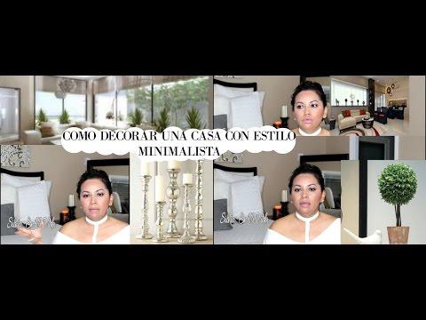 CONSEJOS DE CÓMO DECORAR TU CASA CON UN ESTILO MINIMALISTA
