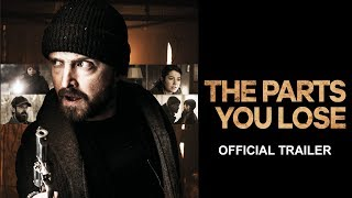 The Parts You Lose (2019) Video