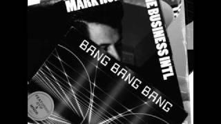 Mark Ronson & The Business INTL - Bang Bang Bang + Lyrics