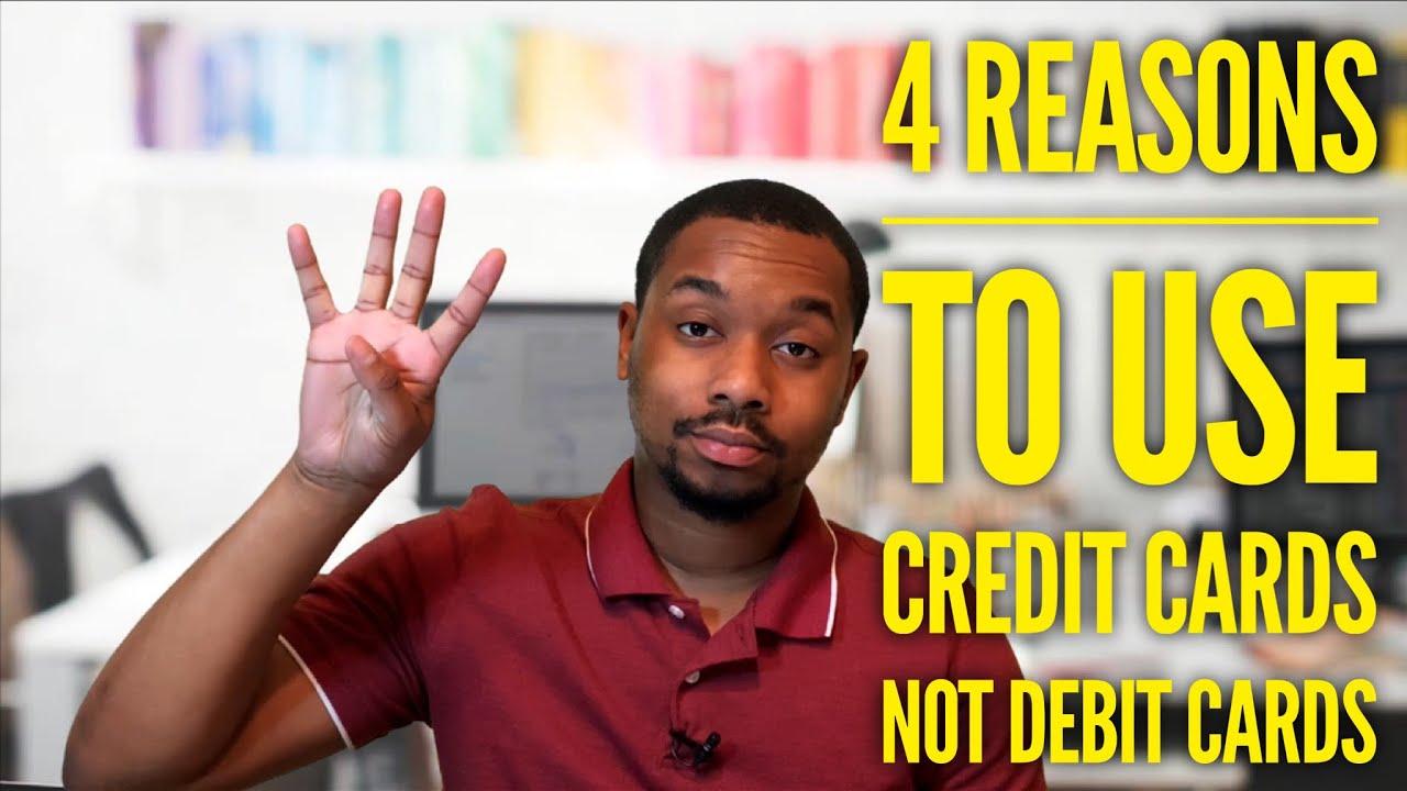 4 Factors To Utilize Credit Cards Not Debit Cards thumbnail
