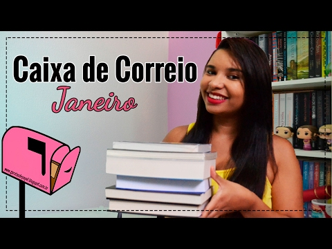 Caixa de Correio - Recebidos de Janeiro (2017) | Garotas de Papel