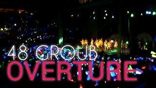 【48 GROUB】- OVERTURE [AKB48,HKT48,SKE48,JKT48,BNK48]