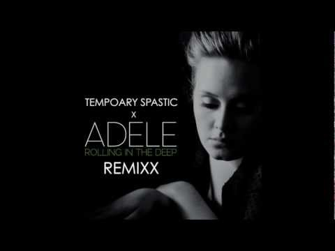 Adele - Rolling in the Deep (Jamie xx Remix) ft. Temporary Spastic