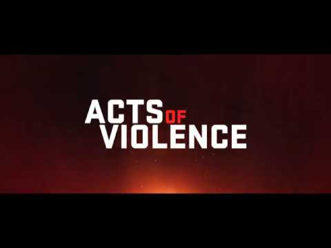 Acts of Violence (2018) (International Trailer)