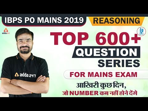 IBPS PO 2019 (Mains) | Reasoning | Top 600+ Questions Series