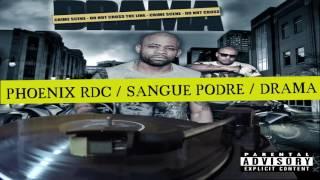 Phoenix RDC   Sangue Podre ©