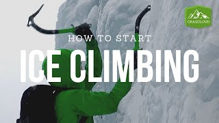 5 tips and tricks on how to start ice climbing (2019) | Ice Climbing Vlog Ep. 20