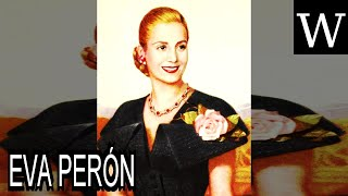 EVA PERÓN - WikiVidi Documentary