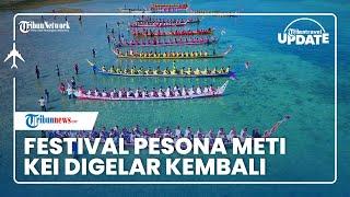 Festival Pesona Meti Kei Digelar di Maluku Tenggara, Jadi Fenomena Alam Terbesar dan Terluas