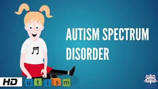 Autism Spectrum Disorder, Causes, Signs and Symptoms, Diagnosis and Treatment