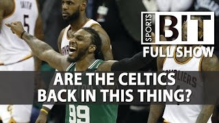 Sports BIT | Celtics-Cavaliers & More | Tuesday, May 23