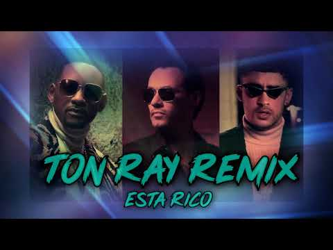 Marc Anthony, Will Smith, Bad Bunny - Está Rico (Ton Ray Remix) Mp3