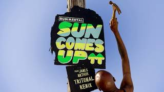 Rudimental - Sun Comes Up feat. James Arthur [Tritonal Remix]