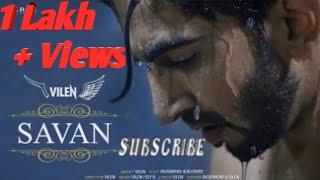 Vilen \Savan\ Official Video\ Full Music Video\ New Song 2019
