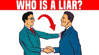 10 Ways to Know if Someone is Lying to You