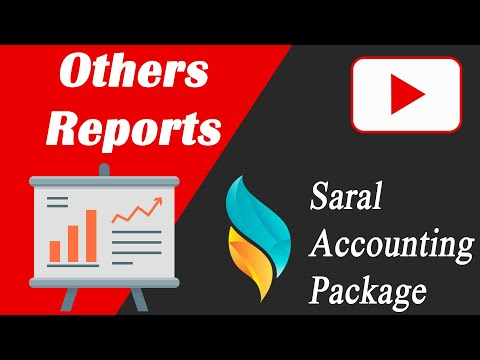 Others Reports in Saral | Saral Accounting Package