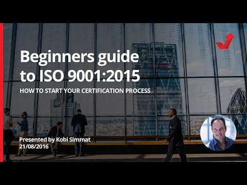How to set up your ISO 9001:2015 Management System for Beginners!