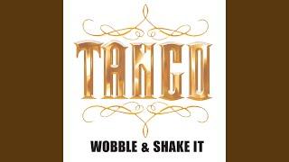 Wobble & Shake It (Radio Edit)