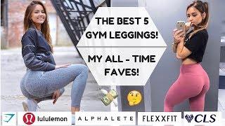 TOP 5 BEST GYM LEGGINGS EVER - Gymshark, Lululemon, Alphalete, Flexxfit, CLS