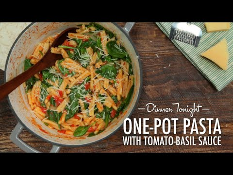 How to Make One-Pot Pasta with Tomato-Basil Sauce | Dinner Tonight