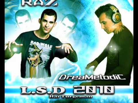 DreaMelodiC Feat RAZ - L.S.D (Promo)