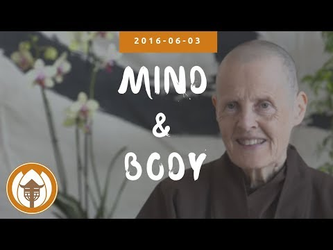 Mind & Body | Dharma Talk by Sister Annabel Laity, 2016.06.03