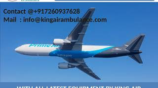 Finest and Affordable Air Ambulance Service in Varanasi and Bokaro by King