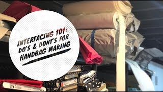 Interfacing 101: Dos & Donts For Handbags, Vinyl, Cork & Leather