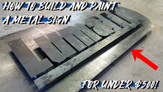 Make Your Own Custom Metal Sign For Under $500!! *Lumalight Used With Durafil Paint*