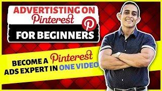 Pinterest Ads Tutorial -  Pinterest Marketing Beginner to EXPERT In One Video