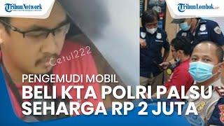 Pengemudi Mobil Mengaku Polisi Ditangkap Polda Metro Jaya, Pelaku Beli KTA Palsu Seharga Rp 2 Juta