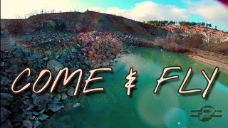COME and FLY #FPV #FREESTYLE #CINEMATIC