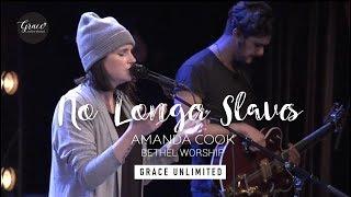 No Longer Slaves - Amanda Cook - Bethel