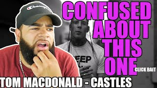 """{{ REACTION }} Tom MacDonald - """"Castles"""" This Hit Home With Me"""