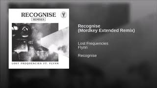 Lost Frequencies Feat. Flynn   Recognise (Mordkey Extended Remix)