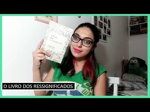 RESENHA #36: O LIVRO DOS RESSIGNIFICADOS   Bruna Fazio