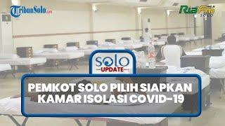 Apa Kabar Corona Solo? Kasus Minggu Ini Bertambah Ratusan: Klaster Keluarga Jadi Catatan
