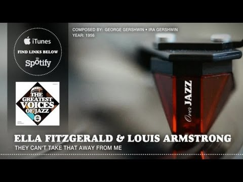 Ella Fitzgerald & Louis Armstrong - They Can't Take That Away From Me (1956) - Overjazz Records