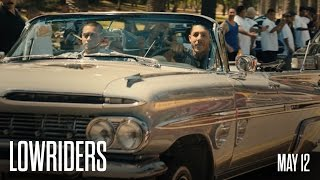 Lowriders Movie in theaters May 12th