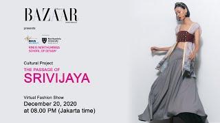 "Harper's Bazaar X BNSD ""The Passage of Srivijaya"""