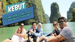 KEBUT - Cut Meyriska dan Roger Danuarta Liburan ke Thailand, Wisata ke James Bond Island