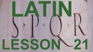 21 Do you want to learn Classical Latin? (Oral Workout No 6 Adler pg 19 )