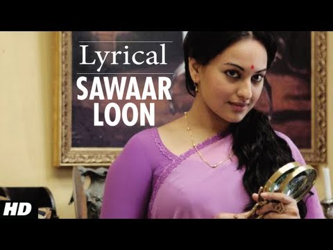 Sawaar Loon Lootera Song With Lyrics | Ranveer Singh, Sonakshi Sinha Mp3