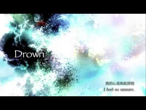 「Drown」feat. 花たん【中文字幕】