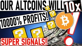 10000% PROFIT ALTCOIN PICKS! ALL OF OUR ALTCOINS WILL 10x FROM HERE! THE NEXT ALTCOINS TO PUMP SOON!