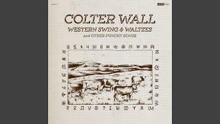Colter Wall Western Swing & Waltzes